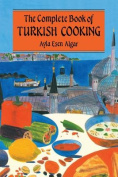 The Complete Book of Turkish Cooking