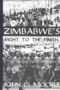 Zimbabwe's Fight to the Finish