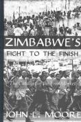 Zimbabwe's Fight to the Finish