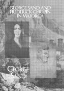 George Sand and Frederick Chopin in Majorca