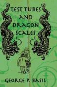Test Tubes Dragon Scales