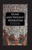 Islam and Violent Separatism