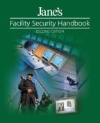 Jane's Facility Security Handbook