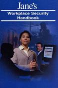 Jane's Workplace Security Handbook