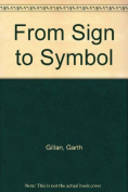From Sign to Symbol