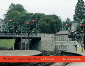 Western Region Signalling in Colour