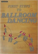 First Steps to Ballroom Dancing