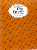 Flute Fancies, with Piano Accompaniment