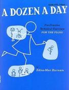A Dozen A Day: Bk. 1: Primary