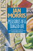Pleasures of a Tangled Life