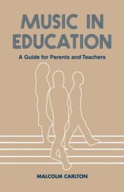 Music in Education: A Guide for Parents and Teachers (Woburn Education Series)