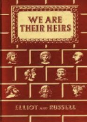We are Their Heirs