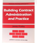 Building Contract Administration and Practice