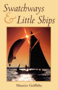 Swatchways and Little Ships