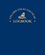 The Adlard Coles Nautical Log Book