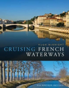 Cruising French Waterways