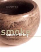 Smoke Firing