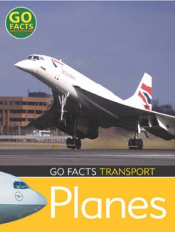 Transport Planes (Go Facts)