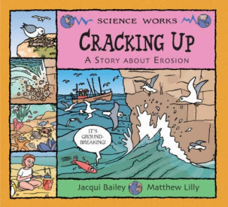 Cracking Up: The Story of Erosion (Science Works)