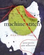 Machine Stitch: Perspectives