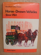 Horse-drawn Vehicles Since 1760