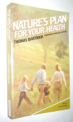 Nature's Plan for Your Health