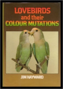 Lovebirds and Their Colour Mutations