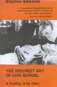 The Discreet Art of Luis Bunuel