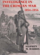 British Military Intelligence in the Crimean War, 1854-1856