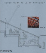 Renzo Piano Building Workshop; Complete Works