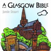 A Glasgow Bible