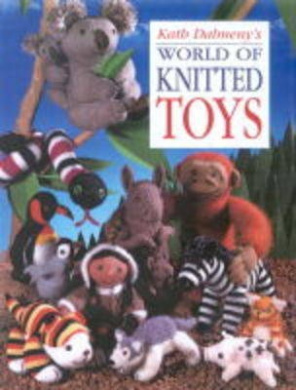 world of knitted toys kath dalmeny shop online for books in australia. Black Bedroom Furniture Sets. Home Design Ideas