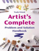 Artist's Complete Problem and Solution Handbook