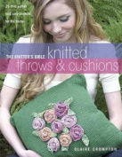 The Knitter's Bible, Knitted Throws and Cushions