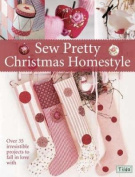 Sew Pretty Christmas Homestyle