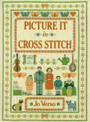 Picture it in Cross Stitch