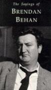 The Sayings of Brendan Behan