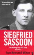 Siegfried Sassoon: A Biography