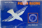Pigeon Racing (Know the Game)