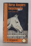Horsekeeper's Encyclopaedia