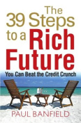 The 39 Steps to a Rich Future