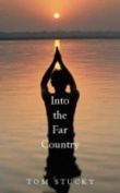 Into the Far Country