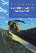 Narrow Roads of Gene Land: The Collected Papers of W.D.Hamilton