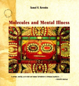 Molecules and Mental Illness