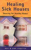 Healing Sick Houses
