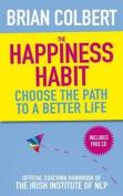 The Happiness Habit