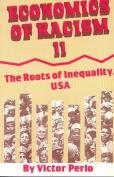 Economics of Racism II