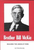 Brother Bill Mckie