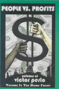 Peoples Vs. Profits: Columns of Victor Perlo Volume 1