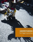 Understanding Heritage in Practice
